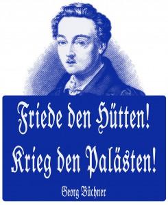 """Georg Büchner """"Friede den Hütten ..."""""""