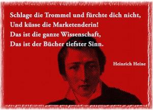 """Heinrich Heine """"Schlage die Trommel ..."""""""