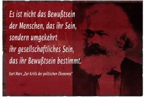 """Karl Marx """"Nicht das Bewußtsein ..."""""""